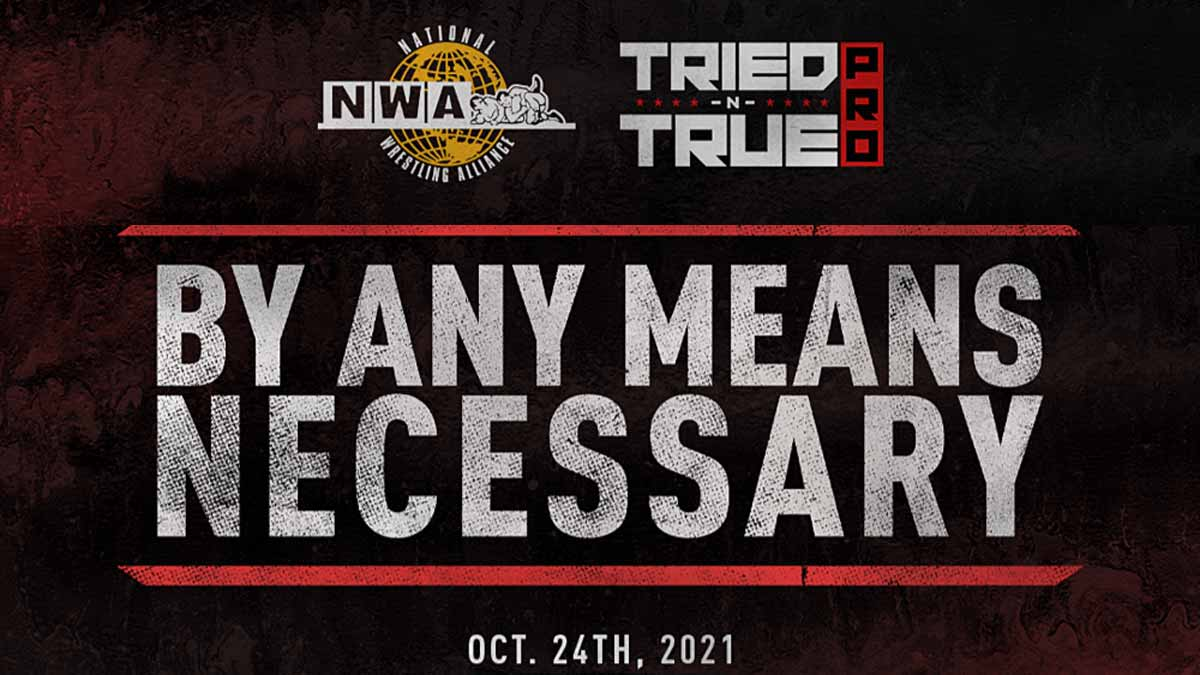 NWA By Any Means Neccesary 2021
